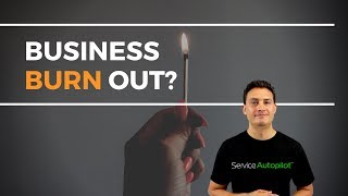 Lawn Care Business Burnout? Ask for Help.