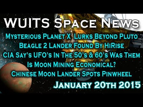 Planet X Exists? Lost UK Lander Found! CIA About UFO's, Moon Mining - WUITS Space News