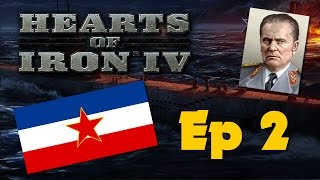Hearts of Iron IV - Communist Yugoslavia - Ep 2