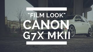 01. How to get the FILM LOOK - CANON G7X MARK ii