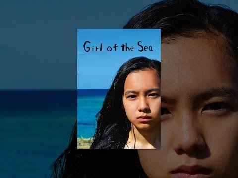 Girl Of The Sea(Subtitles)