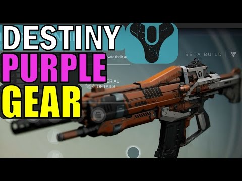 Destiny Beta: PURPLE (Legendary) Guns and Armor Overview