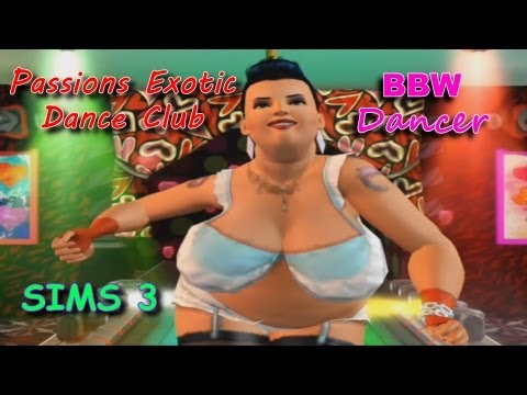 Sims 3 BBW Dancer at Passions Exotic Dance Club
