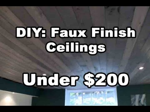 DIY: Amazing Faux Finish Wood Ceilings under $200 Bucks