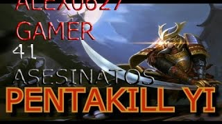 League of Legends con RICKY2712 PENTAKILL MASTER YI !!!!!!!!!!!!!!!