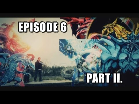 Yugioh Real Life Duel The Movie Series EPISODE 6 Part 2 Season Finale