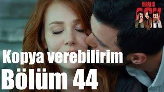 Kiralık Aşk 44. Bölüm - Kopya Verebilirim