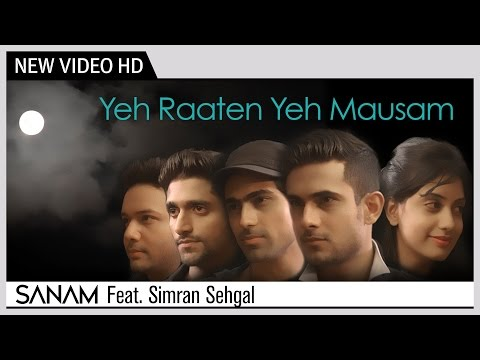 Yeh Raaten Yeh Mausam | Sanam Feat. Simran Sehgal | New Hindi Video Song 2014 video