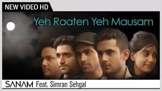 Yeh Raaten Yeh Mausam - SANAM Feat. Simran Sehgal   Kishore Kumar   Music Video