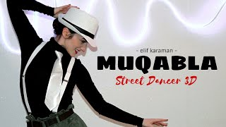 Dance on: Muqabla | Street Dancer 3D