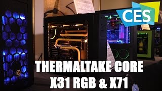 Thermaltake Core X31 RGB Edition & X71 Case (CES 2016) | Allround-PC.com