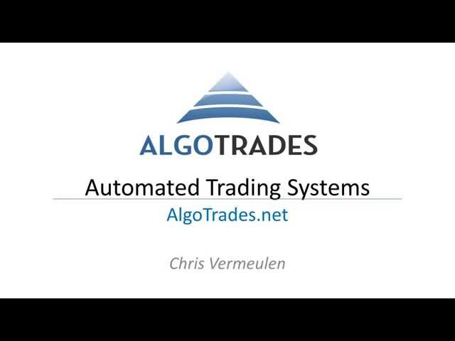 Automated Trading Systems - Must Know Info Before Using One
