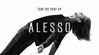 Alesso - Tear The Roof Up (Audio)