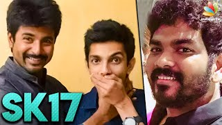 OFFICIAL : SivaKarthikeyan & Vignesh Shivan Joins For SK17 | Anirudh , Lyca Productions | Hot News
