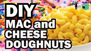 DIY Mac and Cheese Doughnut, Corinne VS Cooking #15