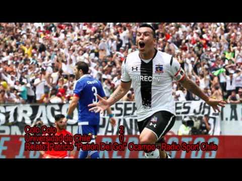 Colo Colo 2-0 U de Chile   Apertura 2015   Radio Sport Chile
