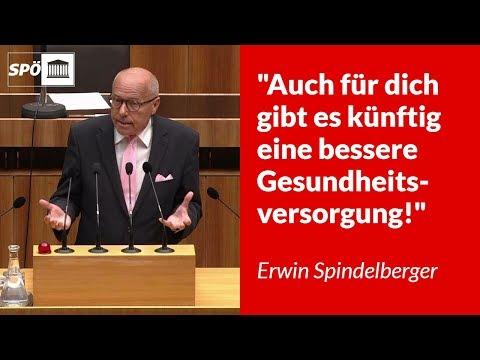 Auch für dich gibt es künftig eine bessere Gesundheitsversorgung! - Erwin Spindelberger