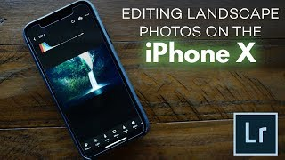 Download Editing A Landscape Photo using Adobe Lightroom CC on iPhone X 3Gp Mp4