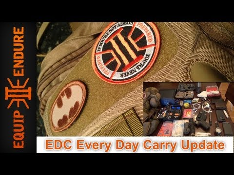 EDC Every Day Carry Update. 4-19-2013 by Equip 2 Endure