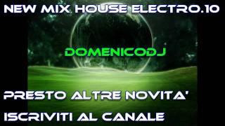 New Best Mix House Electro Parte.10 (2011 Domenicodj)