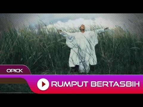 Opick - Rumput Bertasbih | Official Audio