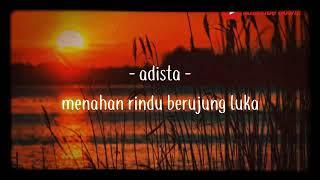 Adista - Menahan Rindu Berujg Luka  2021 cover
