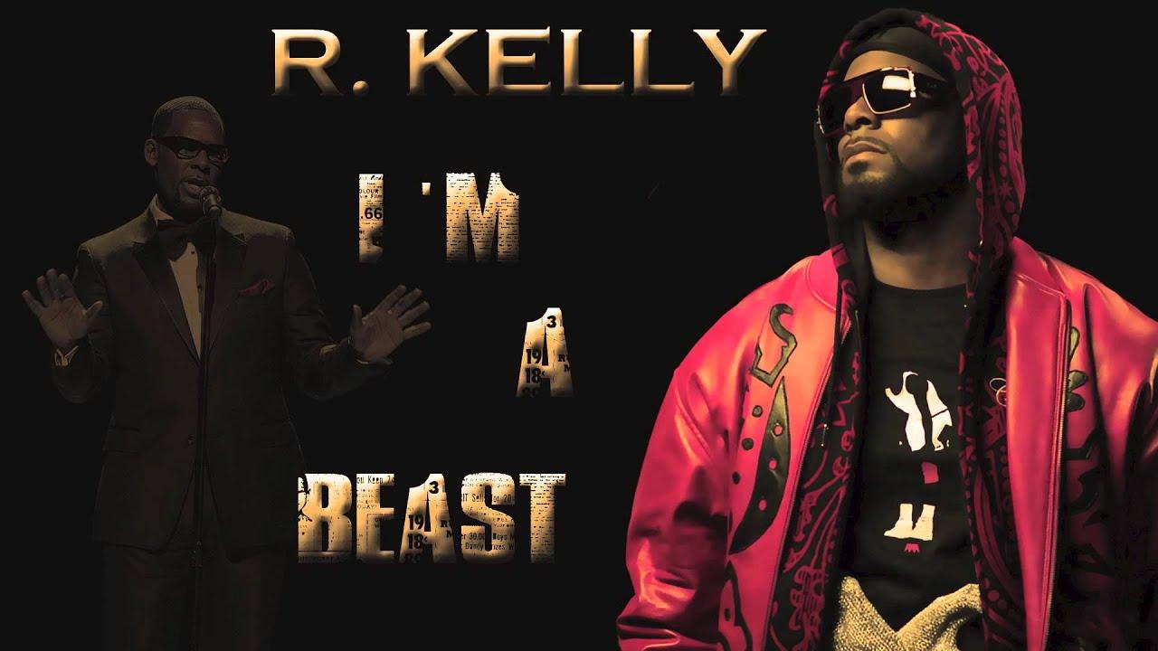 R. Kelly - I'm A Beast - YouTube