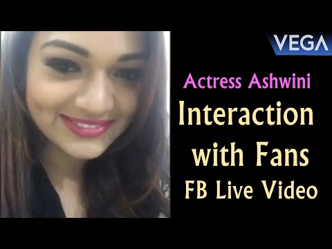Actress Ashwini Interaction with Fans || FB Live Video || Vega Entertainment