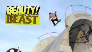 Beauty And The Beast - Eric Koston, Sean Malto, Alex Olson - Girl & Antihero
