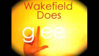 Wakefield Does Glee! - Dont Rain On My Parade