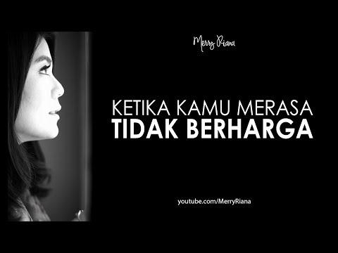 KETIKA KAMU MERASA TIDAK BERHARGA (Video Motivasi)   Spoken Word   Merry Riana