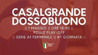 Serie A1F [4^ Play-Off ]: Casalgrande - Dossobuono 22-21