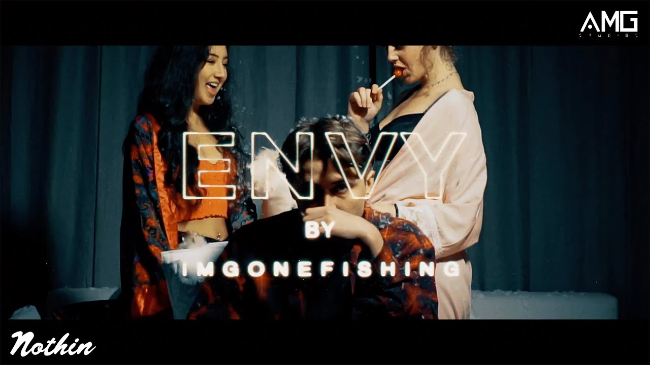 Imgonefishing - Envy (Official Music Video)