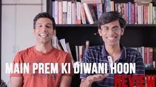 MOST ACTING EVER -Main Prem Ki Diwani Hoon Review
