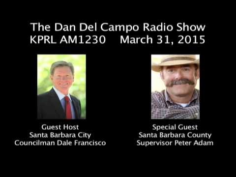 Supervisor Peter Adam, Dan Del Campo Radio Show, 3-31-2015, 1230AM KPRL