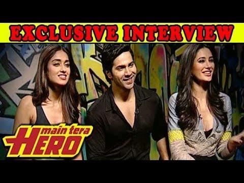 Main Tera Hero | Varun Dhawan, Ileana D'Cruz & Nargis Fakhr EXCLUSIVE INTERVIEW
