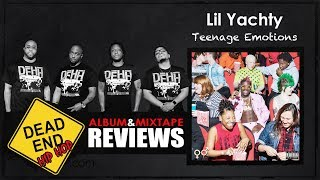 Lil Yachty - Teenage Emotions Album Review   DEHH