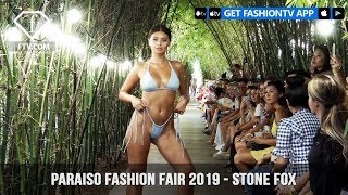 Stone Fox - Paraiso Fashion Fair 2019  Collection | FashionTV | FTV