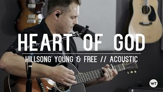 Heart Of God Hillsong Young Free Acoustic