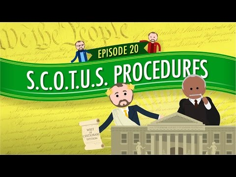 Supreme Court of the United States Procedures: Crash Course Government and Politics #20
