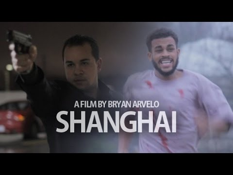 SHANGHAI - (Short Film by Bryan Arvelo)