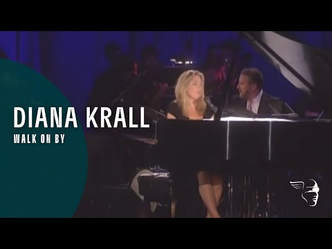 Diana Krall - Walk On By (live)
