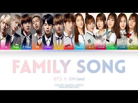 BTS X GFRIEND - Family Song [Color Coded Lyrics] (HAN ROM ENG)