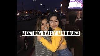 Meeting Daisy Marquez