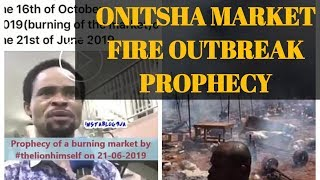 VIDEO OF PROPHET ODUMEJE (a.k.a LION HIMSELF) PROPHECY ON THE ONITSHA MARKET FIRE OUTBREAK SURFACED