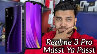 Realme 3 Pro Pros and Cons | Kharidne se Pehle ye Dekh lo Warna Bahut Pacchtaaoge