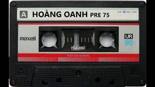 Hoàng Oanh trước 1975 hay nhất