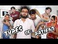 TYPES OF PATIENT - | BakLol Video |