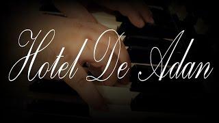 Hotel De Adan - Adam's Hotel - Omar Garcia - Piano & Organ - Live Music