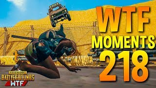 PUBG Daily Funny WTF Moments Highlights Ep 218 (playerunknown's battlegrounds Plays)